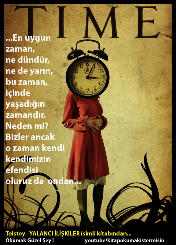 Tolstoy-En Uygun Zaman Ne Dündür, Ne De Yarın...