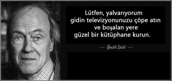Roald Dahl-Lütfen Televizyonlarınızı Çöpe Atın...