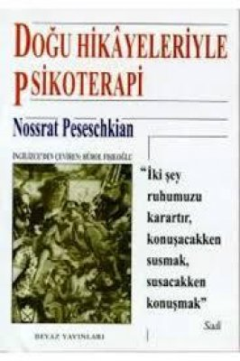 Doğu Hikayeleriyle Psikoterapi