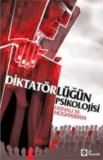 Diktatörlüğün Psikolojisi